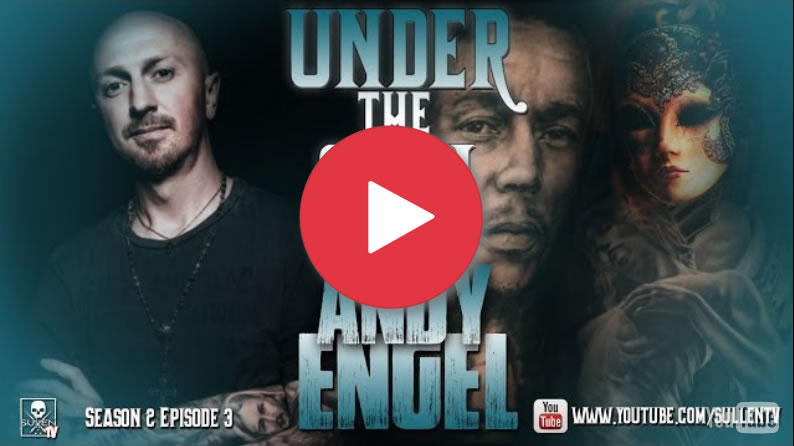 SullenTV and Eternal ink present Under the Skin mit Andy Engel
